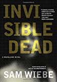 Invisible Dead: A Wakeland Novel