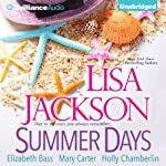 Summer Days | Lisa Jackson,Elizabeth Bass,Mary Carter