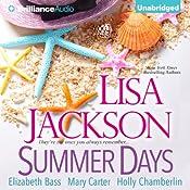 Summer Days | Lisa Jackson, Mary Carter, Elizabeth Bass