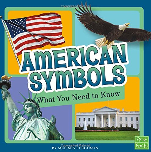 American Symbols: What You Need to Know (Fact Files)
