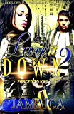 img - for Lay It Down 2: Forced To Kill (Volume 2) book / textbook / text book