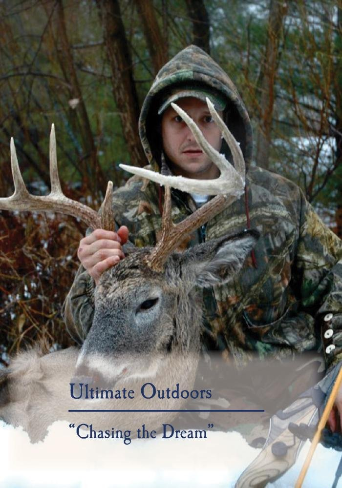 Ultimate Outdoors TV Series - Chasing the Dream