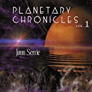 Planetary Chronicles Volume 1