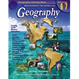 Discovering the World of Geography, Grades 6-7: Includes Selected National Geography Standards