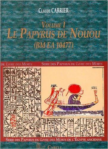Descargar Libros Sin Registrarse Le Papyrus De Nouou (bm Ea 10477), Volume 1 PDF Gratis Descarga