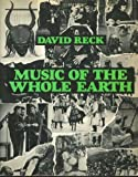 Music of the Whole Earth, Reck, David B., 0684146339