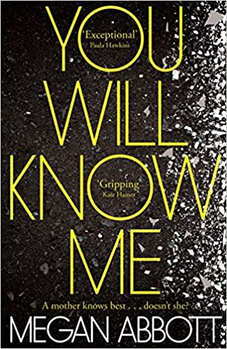 You Will Know Me por Megan Abbott Gratis