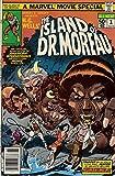 The Island of Dr. Moreau, No. 1 (Marvel Movie Special)