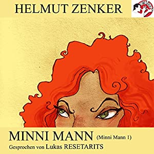 Minni Mann (Minni Mann 1) Hörbuch
