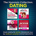 The Hypnosis Collection - Dating: Four Complete Life-Changing Hypnosis Programs for Dating Success |  Inspire3 Hypnosis