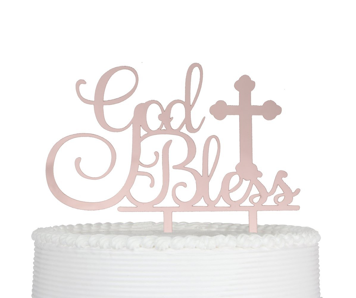 God Bless Cake Topper for Baptism Christening Dedication or First Communion Baby Shower Decoration Supplies Acrylic Sign Decor (Rose Gold)
