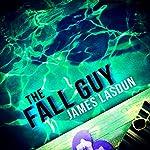 The Fall Guy | James Lasdun