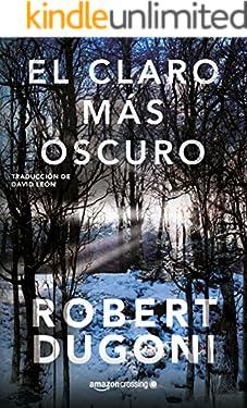El claro más oscuro (Tracy Crosswhite nº 3) (Spanish Edition)
