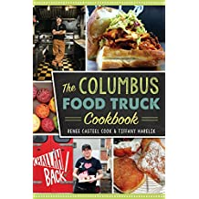 The Columbus Food Truck Cookbook (American Palate)