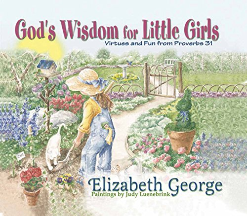 God's Wisdom for Little Girls: Virtues and Fun from Proverbs - California The Mall Oaks