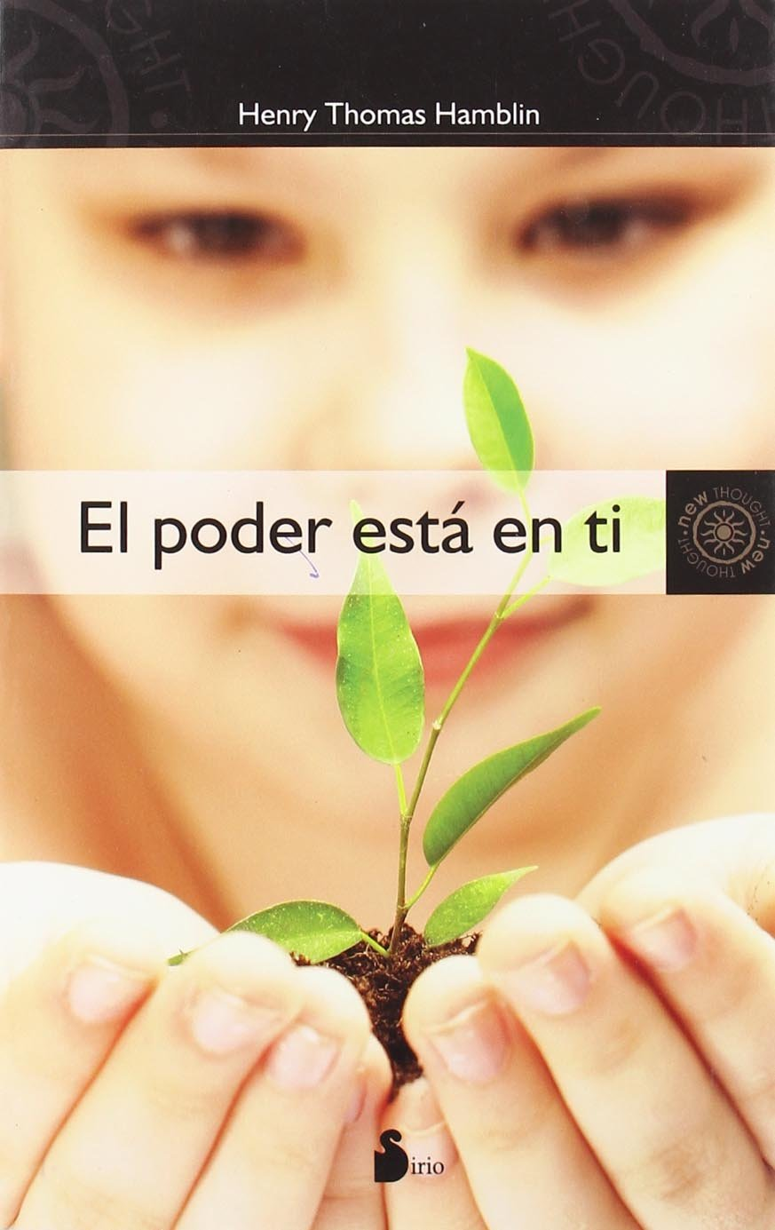 Poder esta en ti, El (New Thought (Sirio)) (Spanish Edition) PDF ePub book