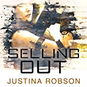 Selling Out: Quantum Gravity, Book 2 | Justina Robson