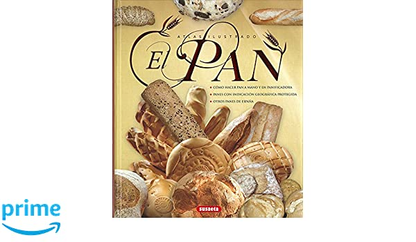El pan: Amazon.es: Susaeta Ediciones S A: Libros