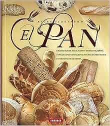 Atlas ilustrado. El pan: VARIOS: 9788467745658: Amazon.com ...