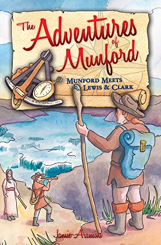 The Adventures Of Munford- Lewis And Clark