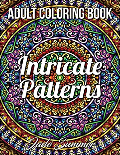 Book's Cover of Intricate Patterns: An Adult Coloring Book with 50 Detailed Pattern Designs for Relaxation and Stress Relief (Inglés) Tapa blanda – Texto grande, 9 julio 2020
