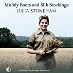 Muddy Boots and Silk Stockings  | Julia Stoneham