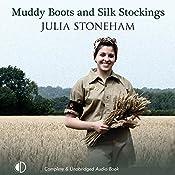 Muddy Boots and Silk Stockings  | Julia Stoneham