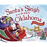 Santa's Sleigh Is on Its Way to Oklahoma: A Christmas Adventure