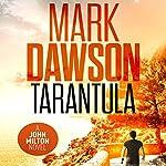 Tarantula: A John Milton Short Story   Mark Dawson