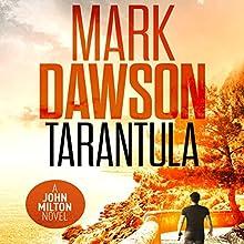 Tarantula: A John Milton Short Story Audiobook by Mark Dawson Narrated by David Thorpe