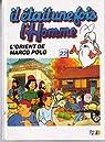 Il était une fois l'homme, tome 22 : L'Orient de Marco Polo par Barillé