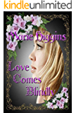 Love Comes Blindly (The Fielding Brothers Saga Book 5)