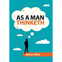 As a Man Thinketh by James Allen PaperBack