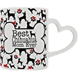 Chihuahua Accessories Best Chihuahua Mom Ever Dog Owner Gifts Dog Lover Heart Handle Gift Coffee Mug Tea Cup Heart Handle