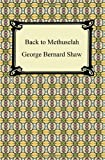 Back to Methuselah, George Bernard Shaw, 1420941208