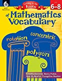 img - for Getting to the Roots of Mathematics Vocabulary Levels 6-8 (Getting to the Roots of Content-Area Vocabulary) book / textbook / text book