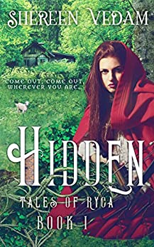 Hidden: Tales of Ryca, Book 1 by [Vedam, Shereen]