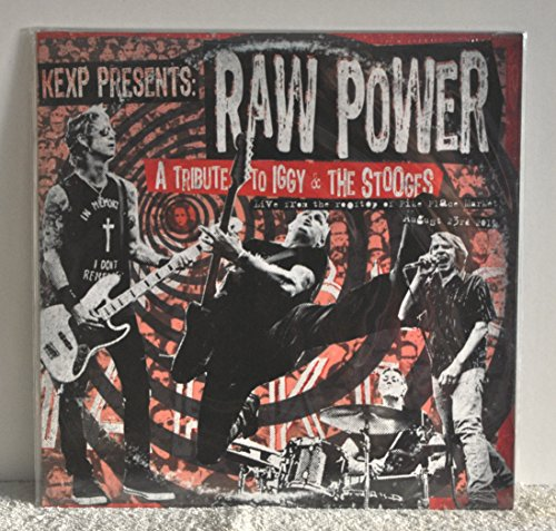 KEXP Presents: Raw Power - A Tribute to Iggy