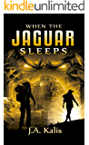 When The Jaguar Sleeps: A jungle adventure (The Curse Of Inca Gold Book 1) (English Edition)