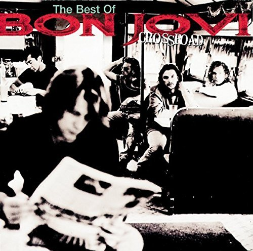 Bon Jovi - Cross Road The Best Of Bon Jovi By Bon Jovi - Zortam Music