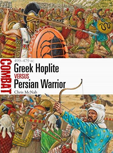 Greek Hoplite vs Persian Warrior: 499–479 BC (Combat Book -
