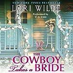 The Cowboy Takes a Bride | Lori Wilde