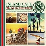 ISLAND CAFE Surf Trip in Warm December