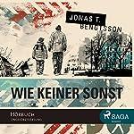 Wie keiner sonst | Jonas T. Bengtsson