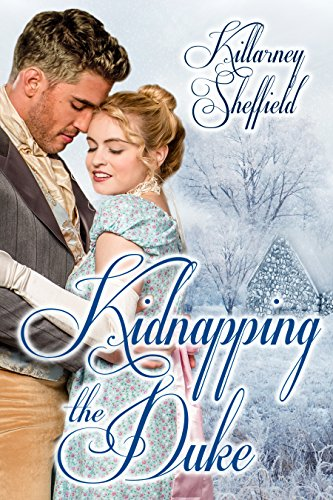 Book: Kidnapping the Duke by Killarney Sheffield
