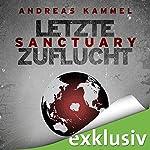 Sanctuary - Letzte Zuflucht | Andreas Kammel