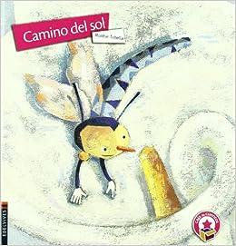 Camino del sol (Caja de cuentos): Amazon.es: Tobella i Soler ...