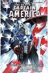 Captain America: The Death of Captain America Vol. 2: The Burden of Dreams Kindle Edition