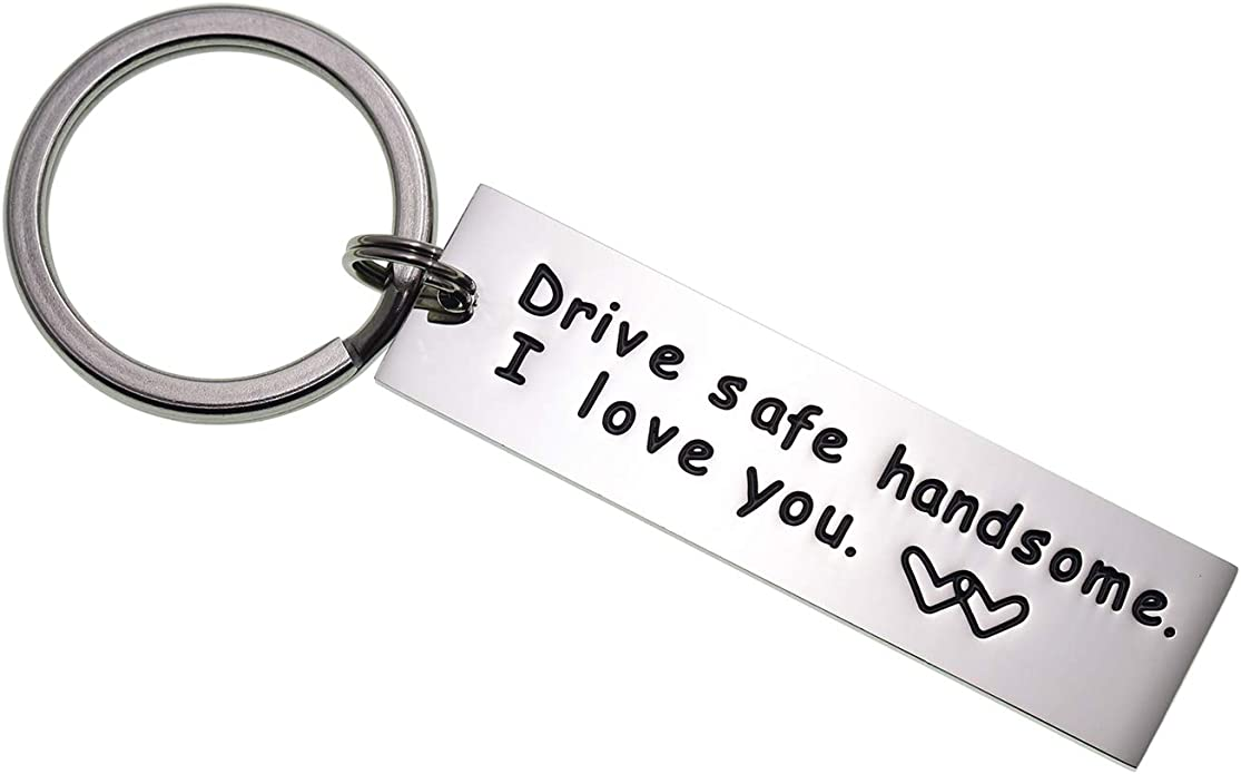 Drive Safe Keychain Handsome I Love You Trucker Husband Gift for Husband Dad Gift Valentines Day Stocking Stuffer