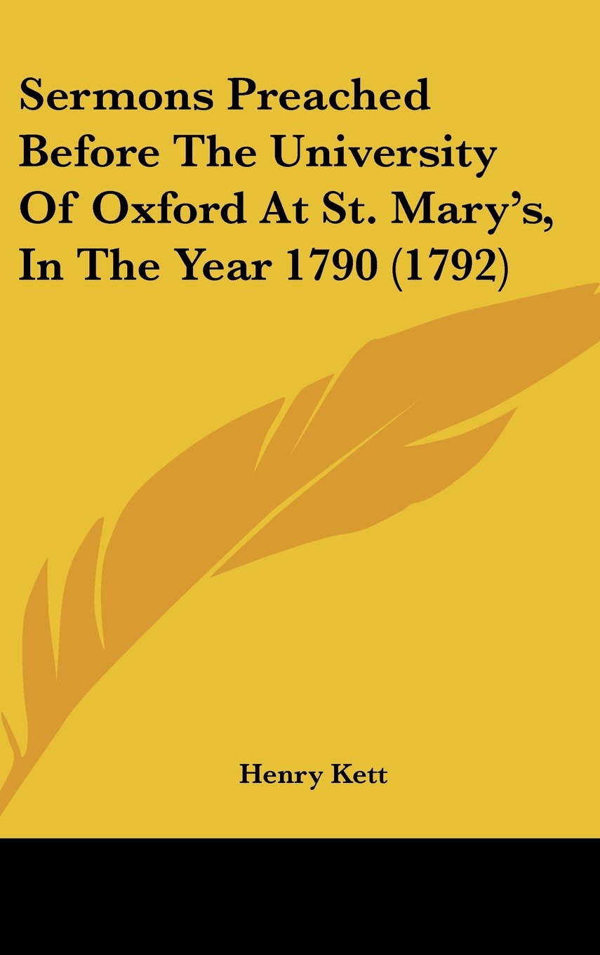 Sermons Preached Before The University Of Oxford At St. Mary's, In The Year 1790 (1792) ebook